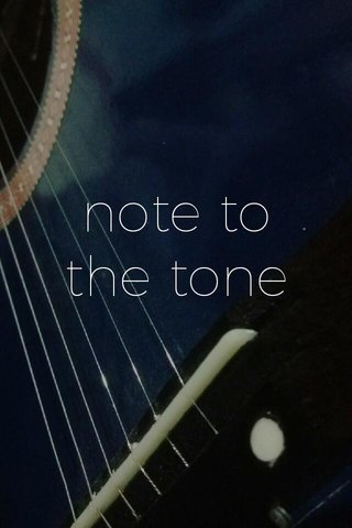 note to the tone