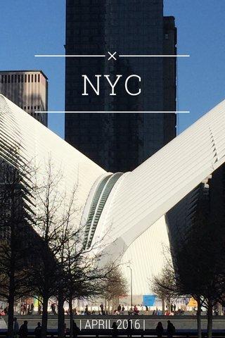 NYC | APRIL 2016 |