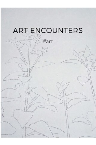 ART ENCOUNTERS #art