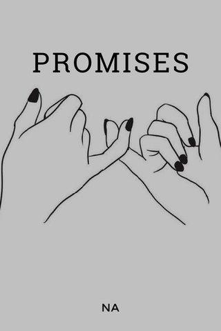 PROMISES NA
