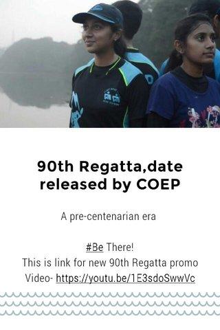 90th Regatta,date released by COEP