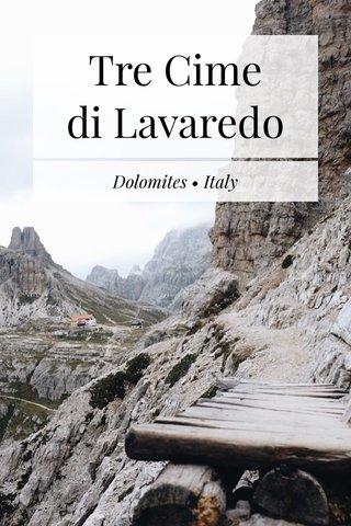 Tre Cime di Lavaredo Dolomites • Italy