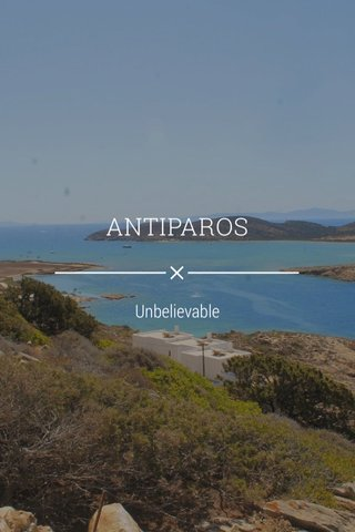 ANTIPAROS Unbelievable