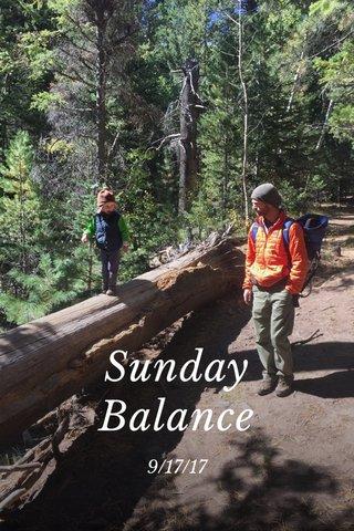 Sunday Balance 9/17/17