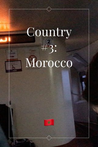 Country #3: Morocco 🇲🇦