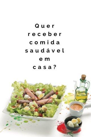 Quer receber comida saudável em casa?
