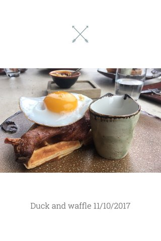 Duck and waffle 11/10/2017