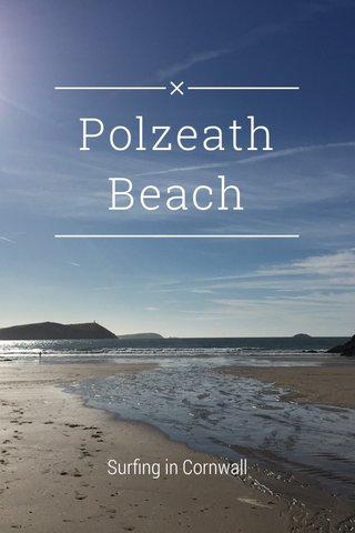 Polzeath Beach Surfing in Cornwall