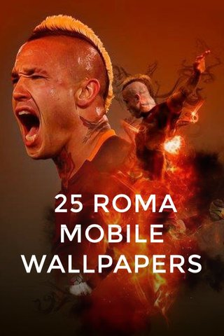 25 ROMA MOBILE WALLPAPERS