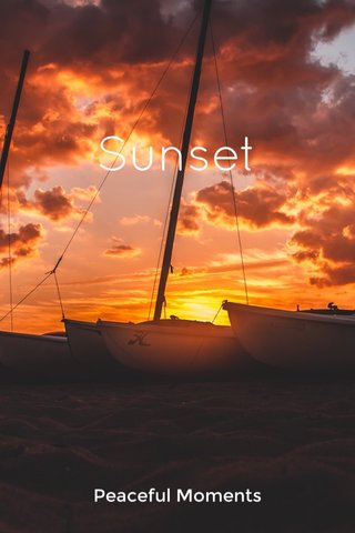Sunset Peaceful Moments