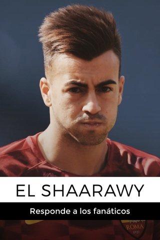 EL SHAARAWY Responde a los fanáticos