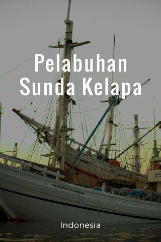 Pelabuhan Sunda Kelapa Indonesia