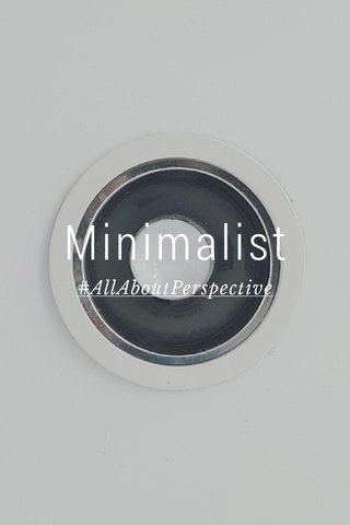 Minimalist #AllAboutPerspective