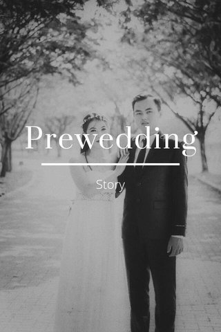 Prewedding Story