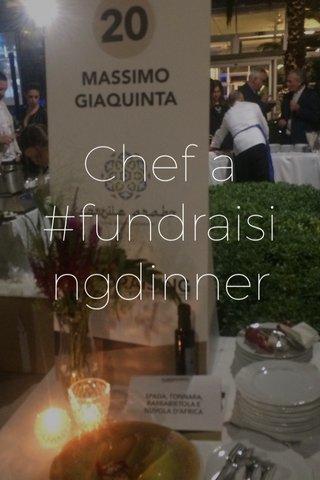 Chef a #fundraisingdinner