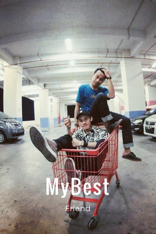 MyBest Friend