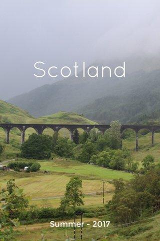 Scotland Summer - 2017
