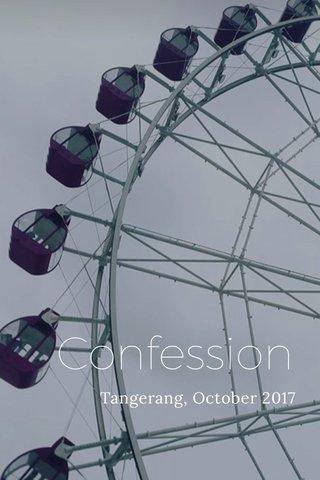 Confession Tangerang, October 2017