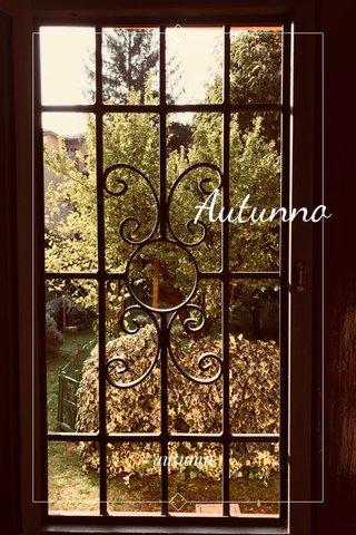 Autunno #autumn