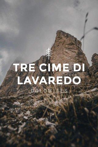 TRE CIME DI LAVAREDO DOLOMITES