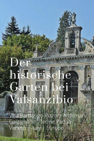 Der historische Garten bei Valsanzibio Villa Barbarigo-Pizzoni-Ardemani Galzignano  Terme Padua Veneto   Italy   Europe