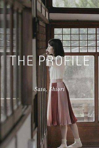 THE PROFILE Sato, Shiori