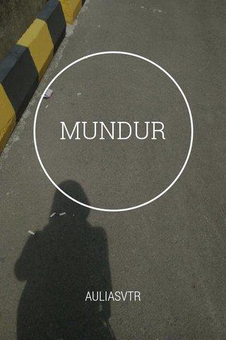 MUNDUR AULIASVTR
