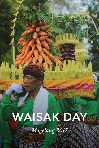 WAISAK DAY Magelang 2017
