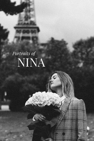 NINA Portraits of