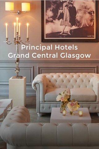 Principal Hotels Grand Central Glasgow