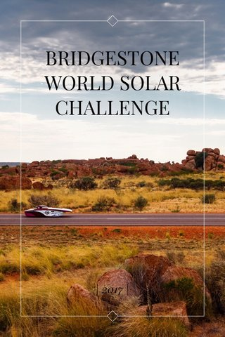 BRIDGESTONE WORLD SOLAR CHALLENGE | 2017 |