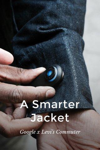 A Smarter Jacket Google x Levi's Commuter