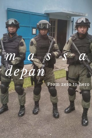 massa depan From zero to hero