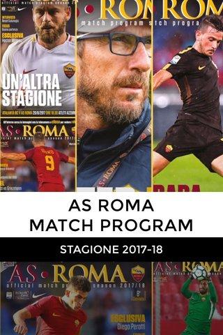 AS ROMA MATCH PROGRAM STAGIONE 2017-18