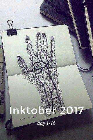 Inktober 2017 day 1-15