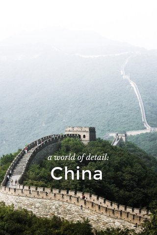 China a world of detail: