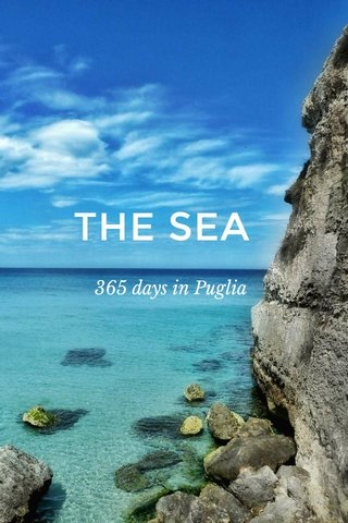 THE SEA 365 days in Puglia