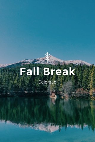 Fall Break Colorado