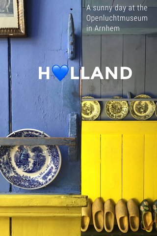 H💙LLAND A sunny day at the Openluchtmuseum in Arnhem
