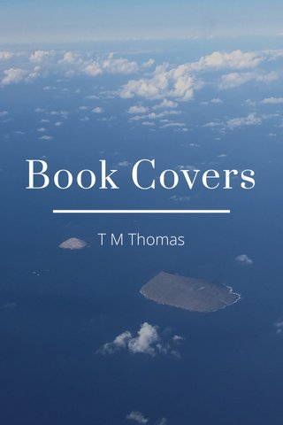 Book Covers T M Thomas