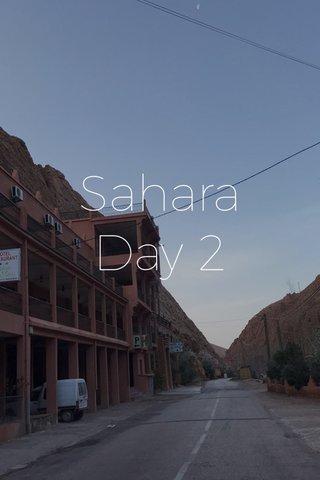 Sahara Day 2