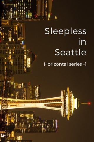 Sleepless in Seattle Horizontal series -1
