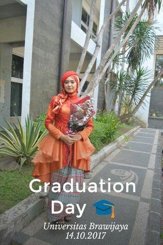 Graduation Day 🎓 Universitas Brawijaya 14.10.2017