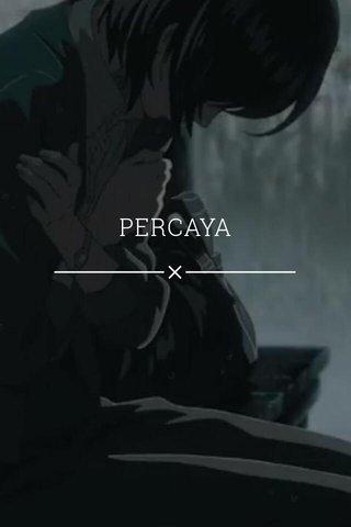 PERCAYA