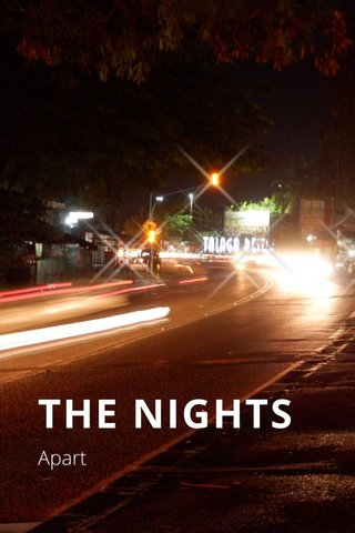 THE NIGHTS Apart