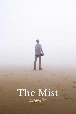 The Mist Essaouira