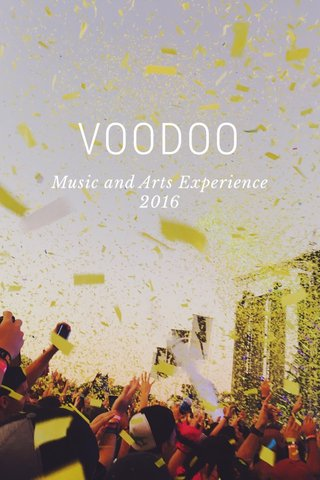 VOODOO Music and Arts Experience 2016