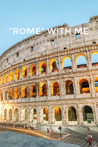 """ROME"" WITH ME Italy"