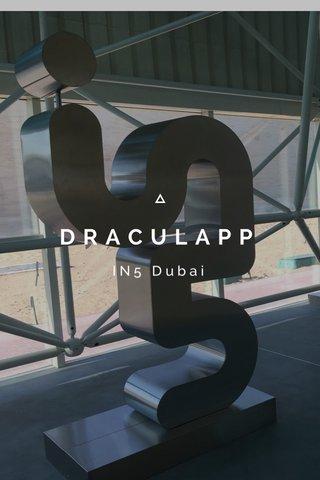 DRACULAPP IN5 Dubai