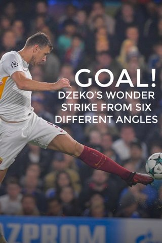 GOAL! DZEKO'S WONDER STRIKE FROM SIX DIFFERENT ANGLES